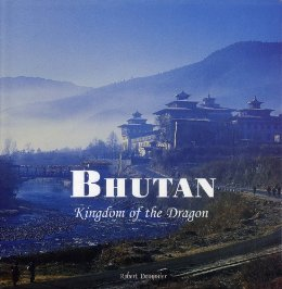 Bhutan: Kingdom of the Dragon