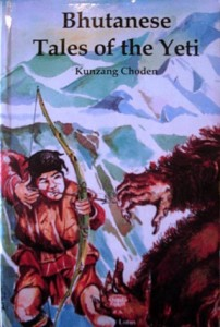 Bhutanese Tales of the Yeti By Kunzang Choden